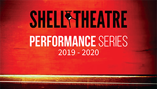Shell Theatre Performance Series